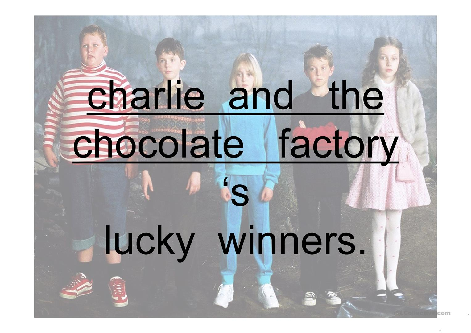 Ppt Comparing Charlie And The Chocolate Factory S Children