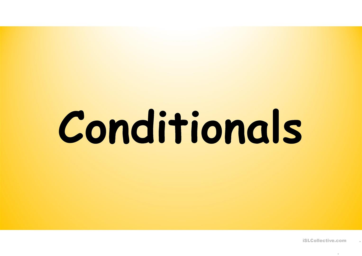 Conditionals Exercises Type Zero First Second