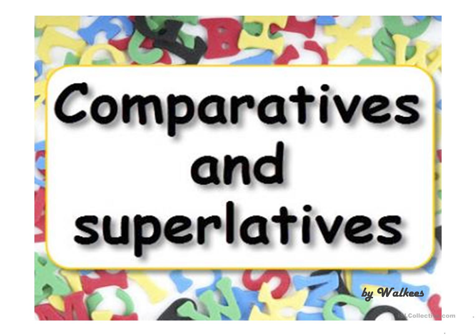 Comparatives Amp Superlatives With Pronunciation Worksheet