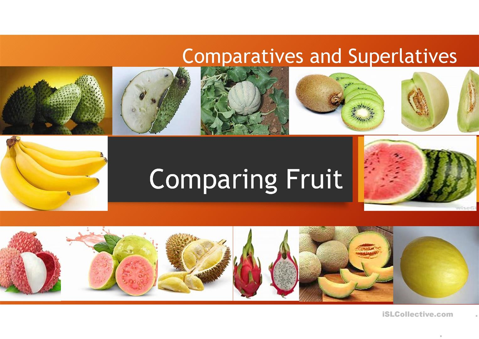 Comparatives And Superlatives Fruit
