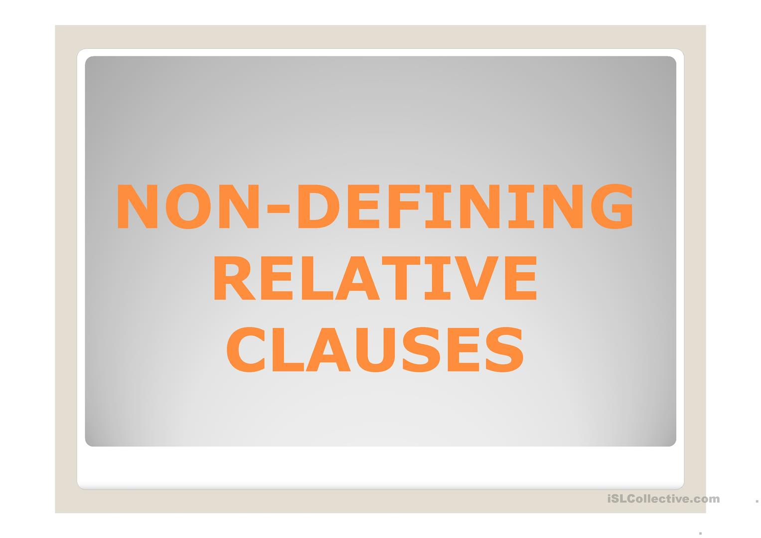Defining And Non Defining Relative Clauses