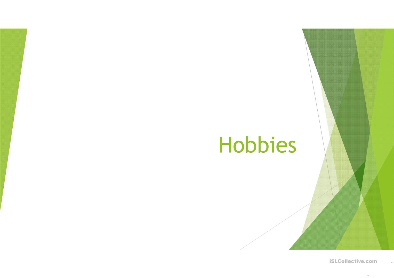 Hobbies And Sport