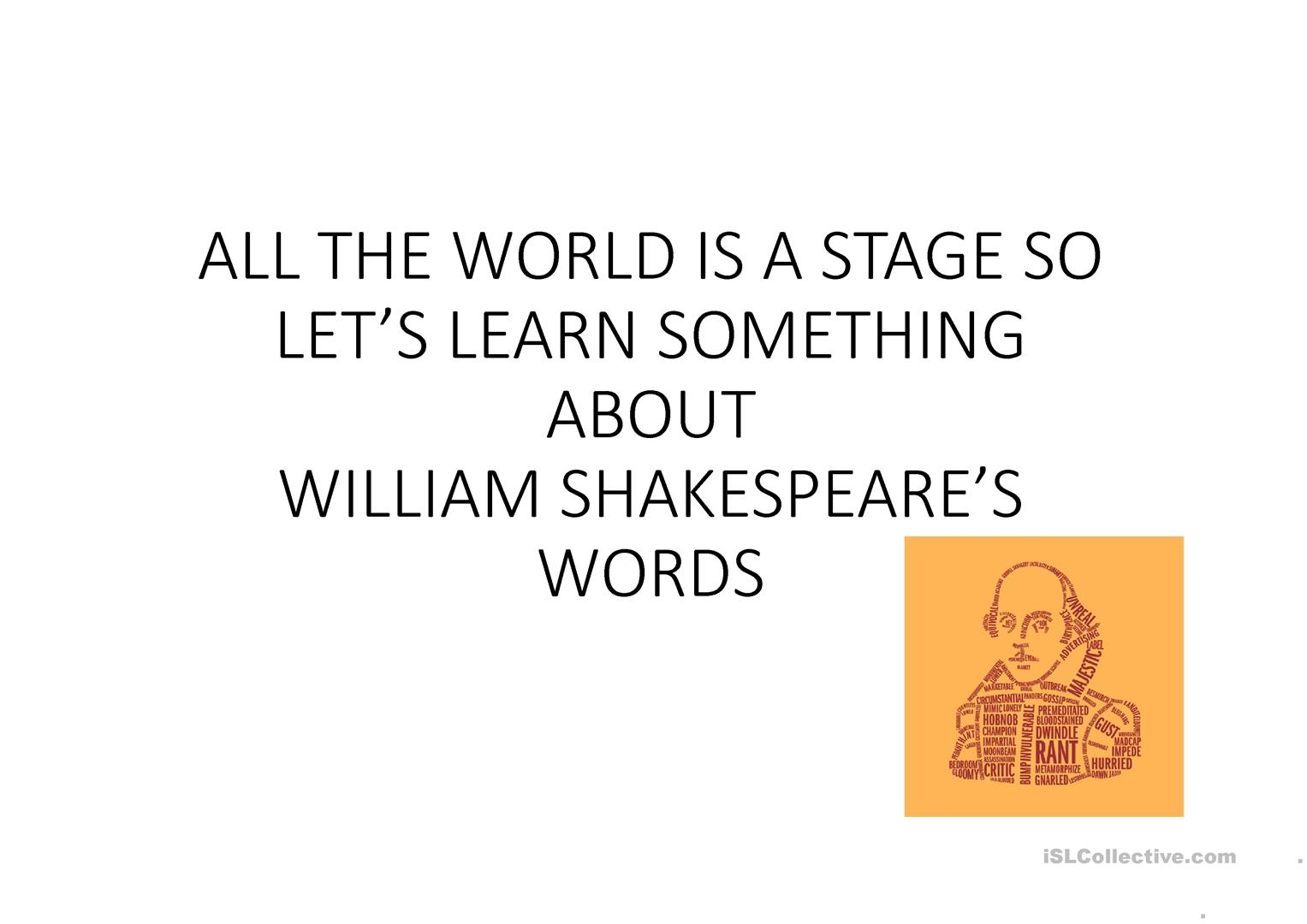 Let S Learn Something About William Shakespeare S Words