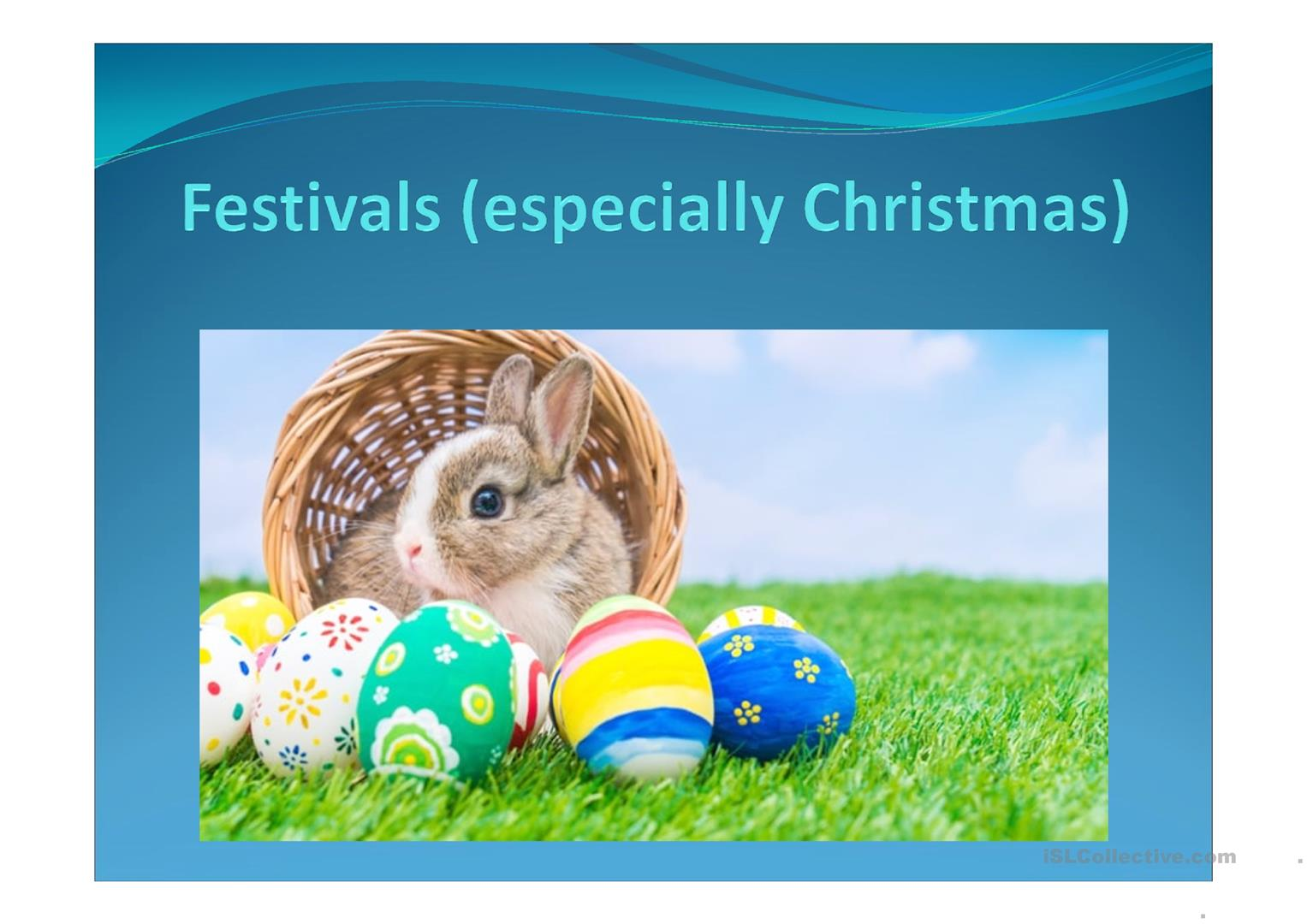Festivals And Christmas Speaking And Listening