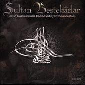 Sultan Bestekarlar 2 Saz Eserleri – Grup Golden Horn Ensamble