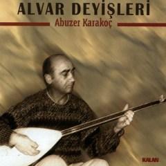 Alvar Deyisleri – Abuzer Karakoç