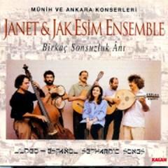 Birkaç Sonsuzluk Ani – Janet – Jak Esim Ensemble