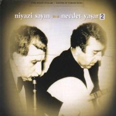 Niyazi Sayın & Necdet Yaşar, No. 2 – Necdet Yasar, Niyazi Sayın