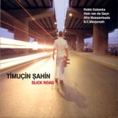 Slick Road – Timuçin Şahin