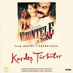 Vizontele Tuuba – Kardeş Türküler