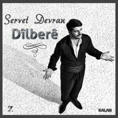 Dilbere – Servet Devran