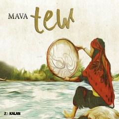 Tew – Mava
