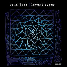 Serai Jazz – Levent Soyer