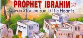 Prophet Ibrahim (Alaihis Salam)
