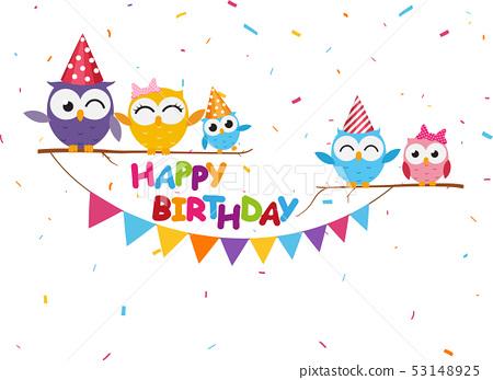 Happy Birthday Celebration With Cute Owl Stock Illustration 53148925 Pixta