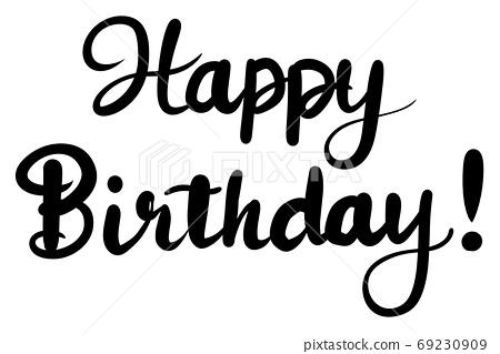 Happy Birthday Handwriting Stock Illustration 69230909 Pixta