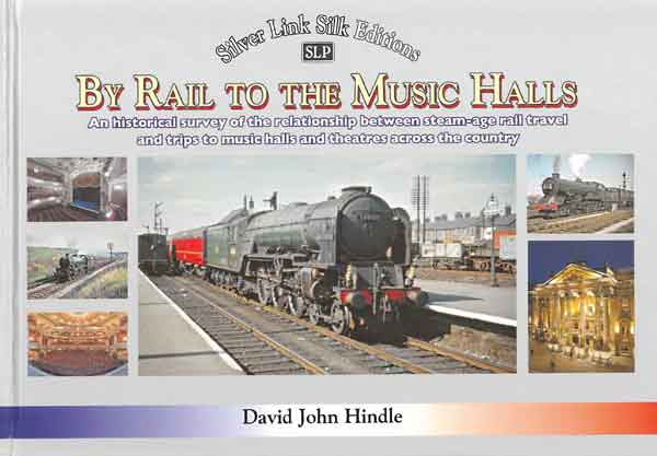By Rail to Music Halls