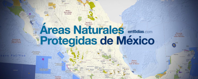 Áreas Naturales Protegidas México