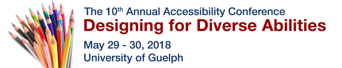 University of Guelph Accessibility Conference banner with pencil crayons on the left and text about the conference on the right