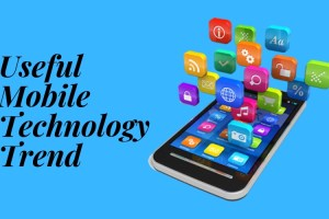 Top 5 Useful Mobile Technology Trend, You Can't-Miss In 2020- 1