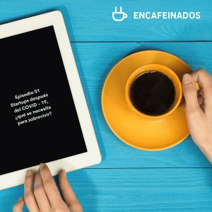 Ep01_Startups_despues_del_covid