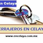 Cerrajeros en Celaya