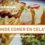 Donde Comer en Celaya