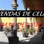 Leyendas de Celaya | La Casa del Diezmo