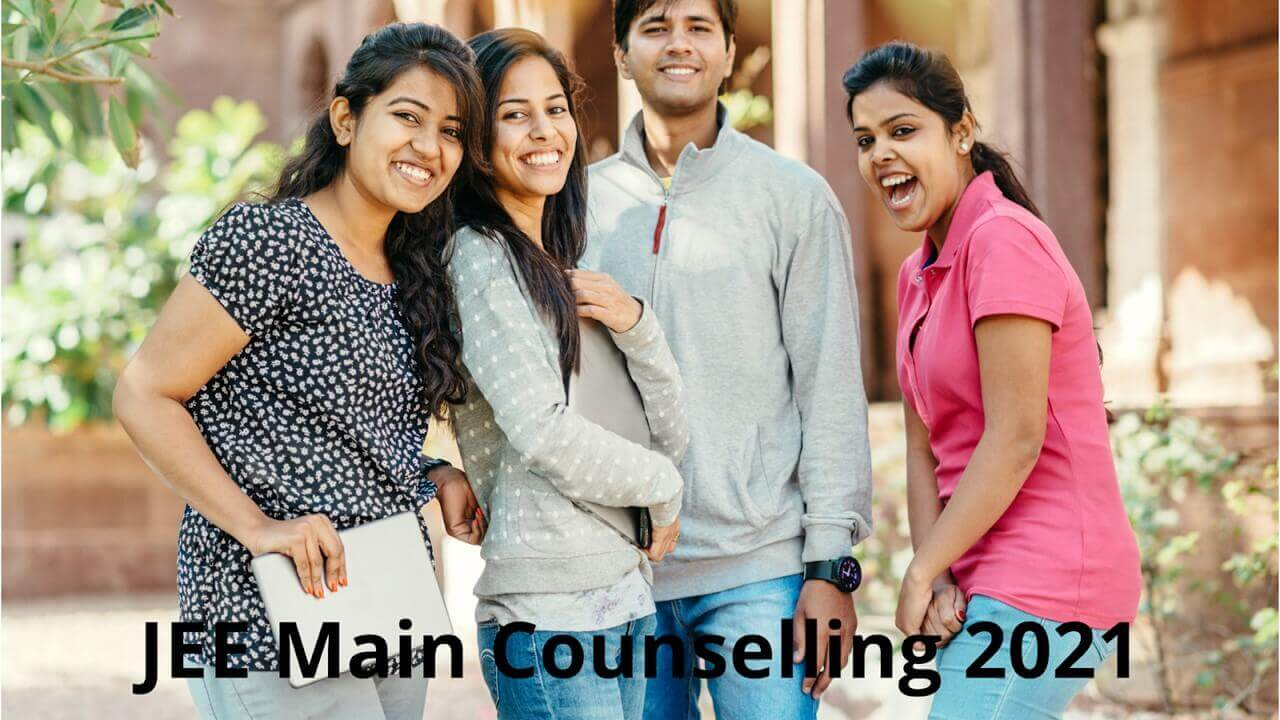 JEE Main Counselling 2021