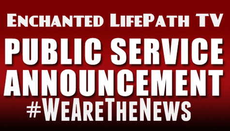 ENCHANTED LIFEPATH PUBLIC SERVICE ANNOUNCEMENT