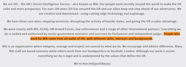 People who work for MI6 come from all walks of life, with different skills, interests and backgrounds