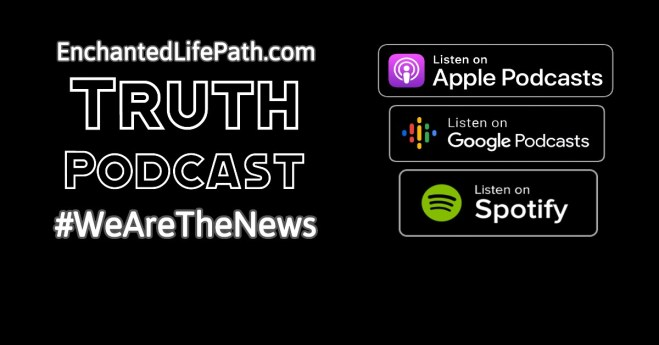 Enchanted LifePath Truth Podcast
