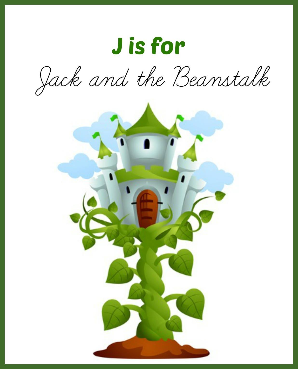 Letter J For Jack And The Beanstalk Enchantedyankee