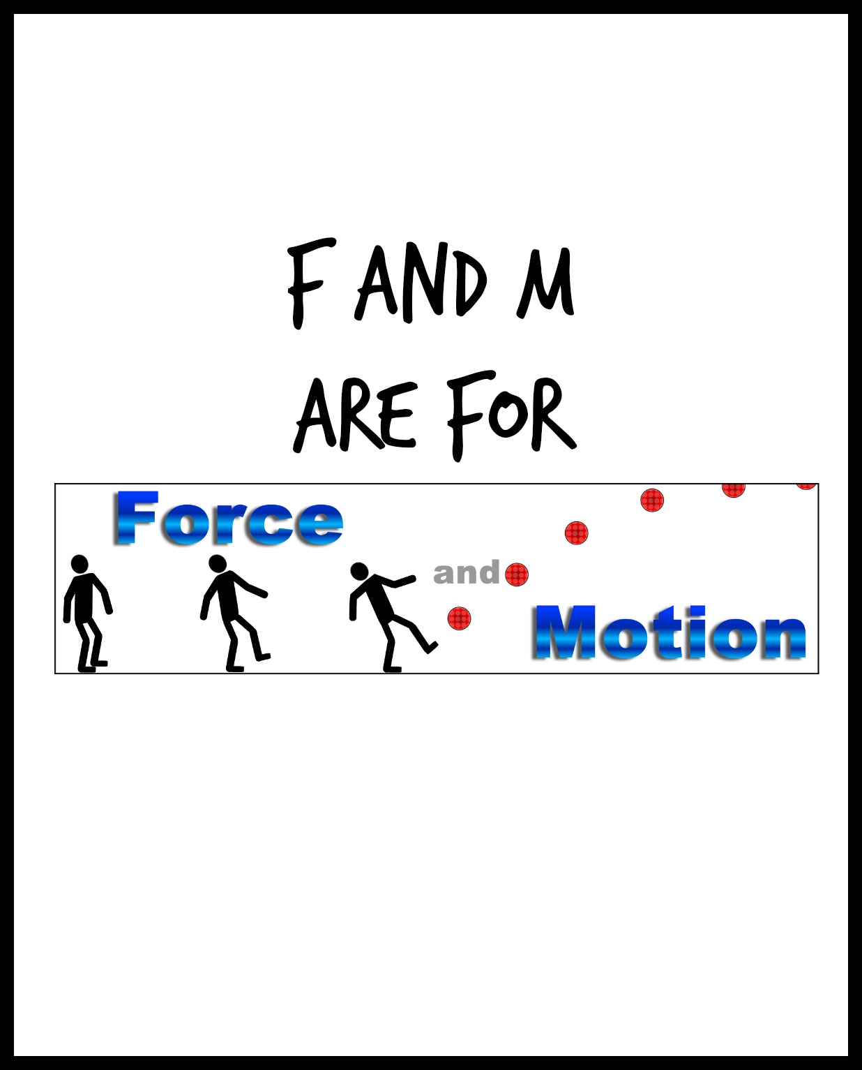 Letters F And M For Force And Motion Enchantedyankee