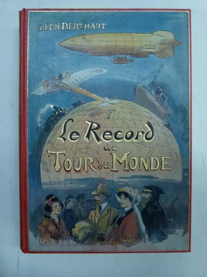 423. BERTHAUT. Le Record du tour du monde.