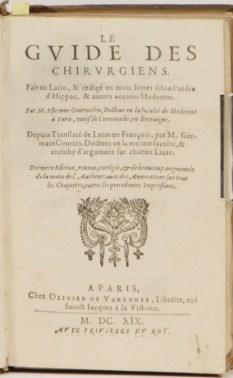 194. GOURMELEN. Le Guide des chirurgiens, 1619