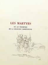 25. CHATEAUBRIAND. Les Martyrs.