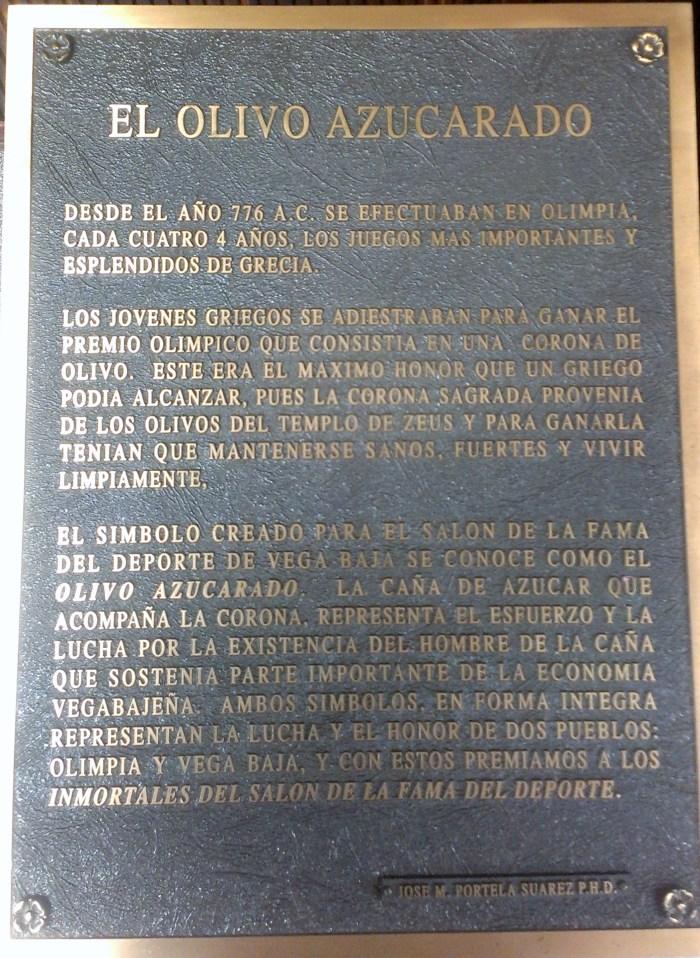 0 SALON DE LA FAMA DEL DEPORTE EL OLIVO AZUCARADO DESCRIPCION