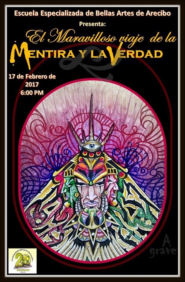 ANUNCIO VIAJE DE LA MENTIRA Y LA VERDAD EN ARECIBO.jpg