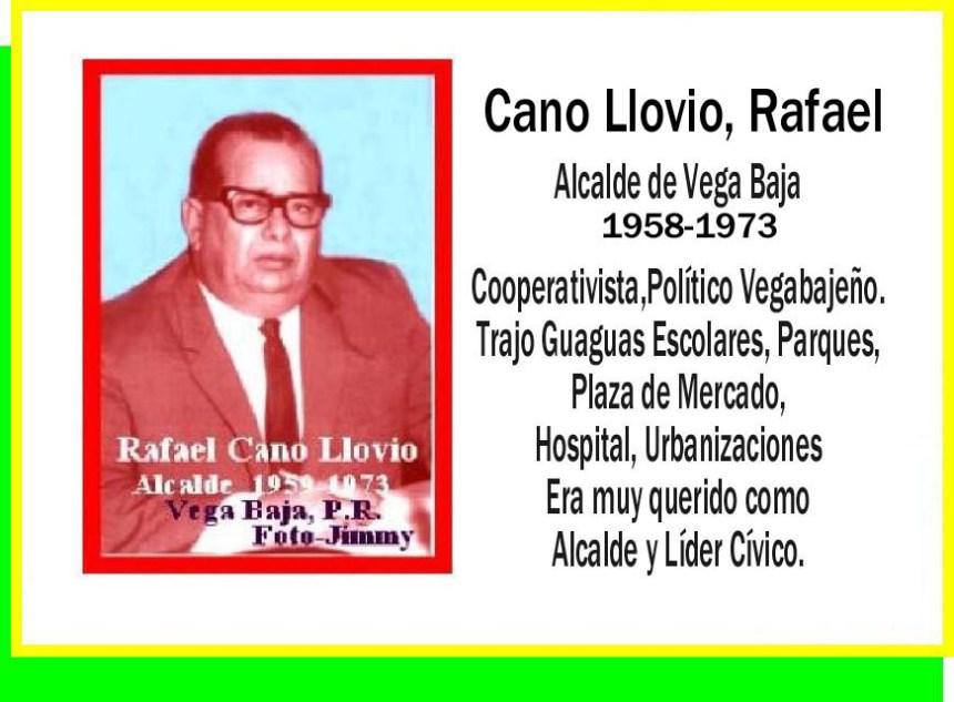 Cano LLovio, Rafael