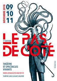 Le Festival Un Pas de Côté-Vendredi 9, Samedi 10 et Dimanche 11 Novembre