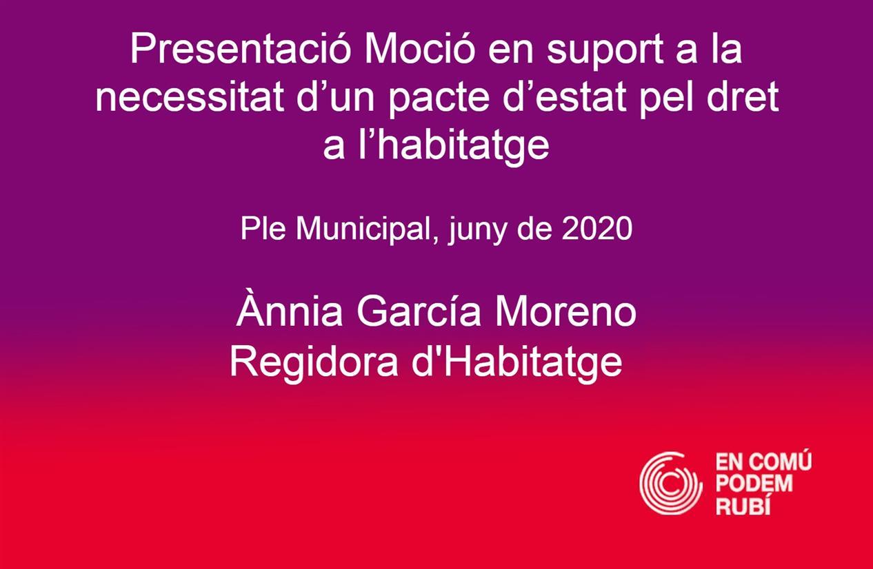 MOCIÓ DELS GRUPS MUNICIPALS DEL PSC I ECP RUBÍ EN SUPORT A LA NECESSITAT D'UN PACTE D'ESTAT PEL DRET A L'HABITATGE.