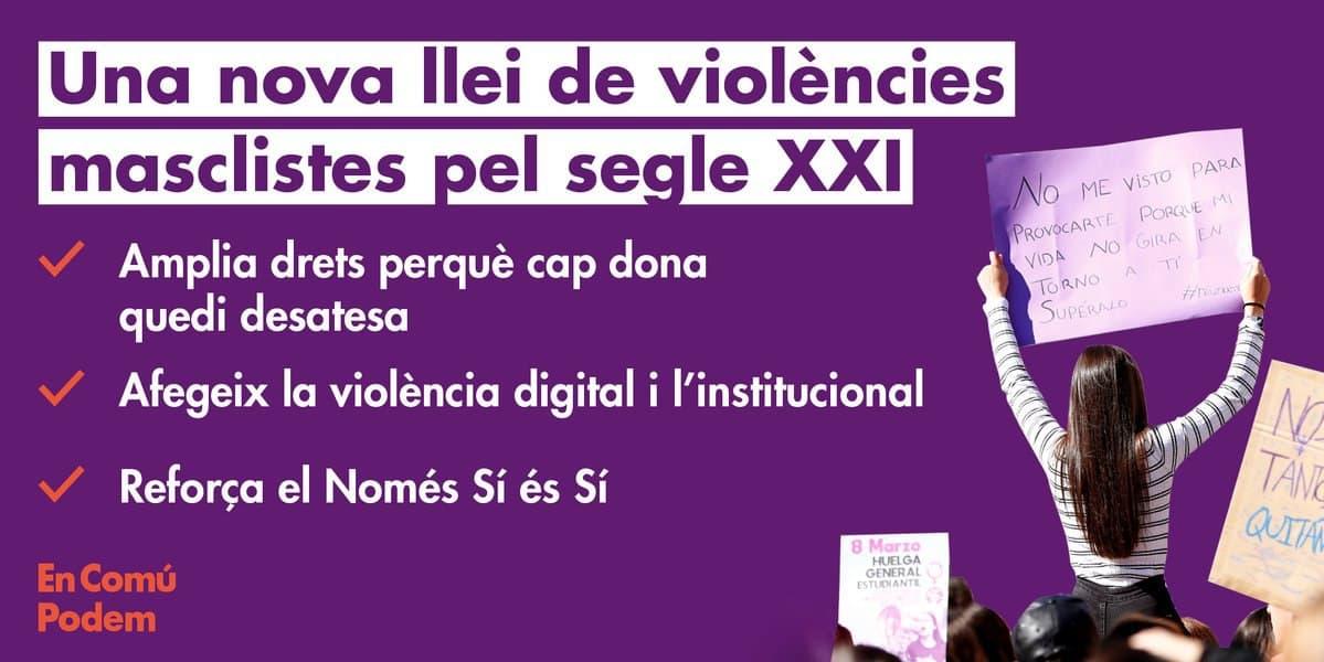Aprovació de la reforma Llei 5/2008, del 24 d'abril, del Dret de les dones a erradicar la violència masclista