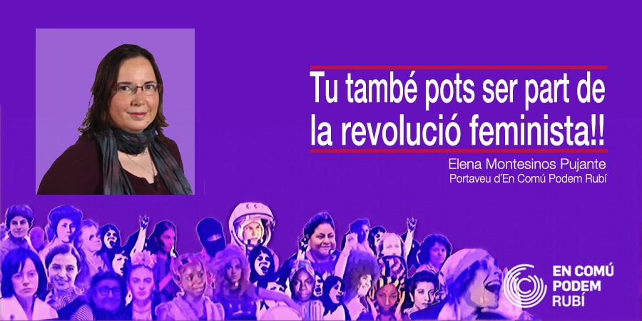 Tu també pots ser part de la revolució feminista!