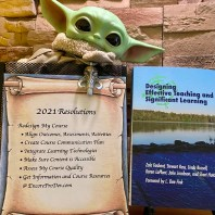 Designing Effective Teaching and Significant Learning book cover with a list of 2021 resolutions and Grogu (Baby Yoda).