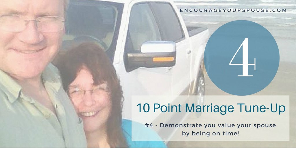 Be on Time to Show your Spouse He/She Has Value – #4 of 10