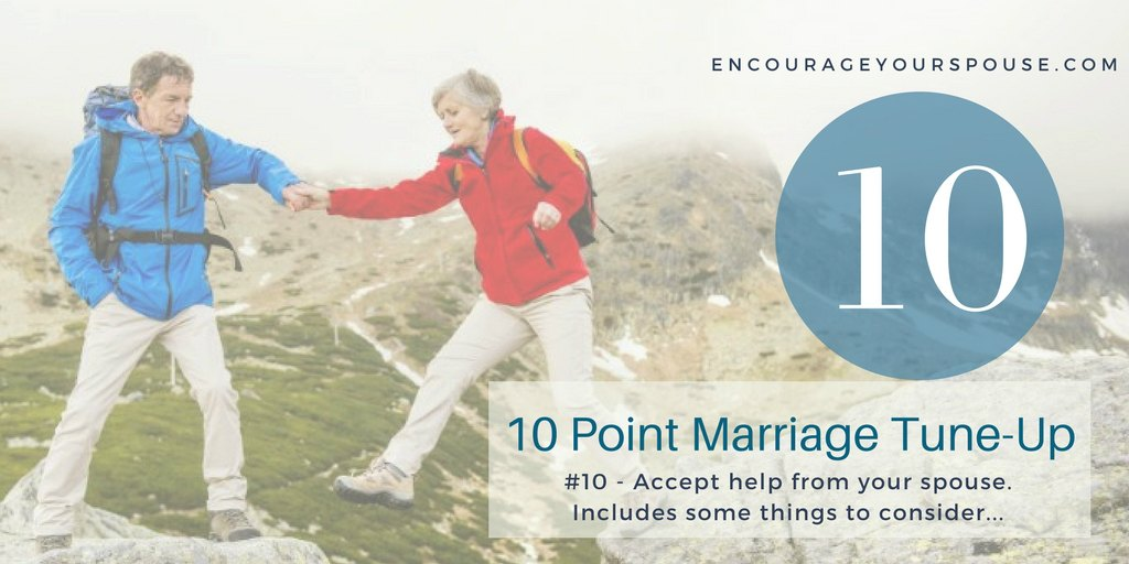 Accept Help to Show You Value Your Spouse 10 of 10