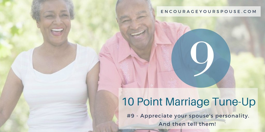 Appreciate Your Spouse's Personality to Value Your Spouse – 9 of 10