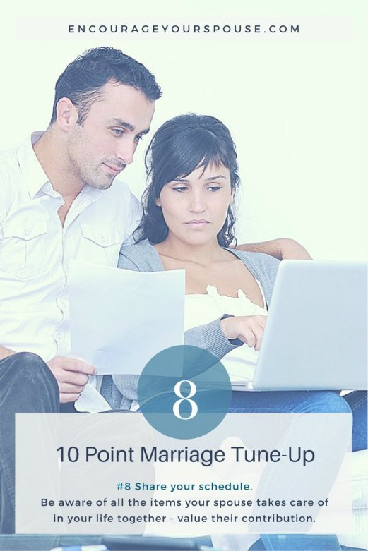 Share your schedule with your spouse - show you value their contribution to your life together - 8 of 10 point marriage tune up