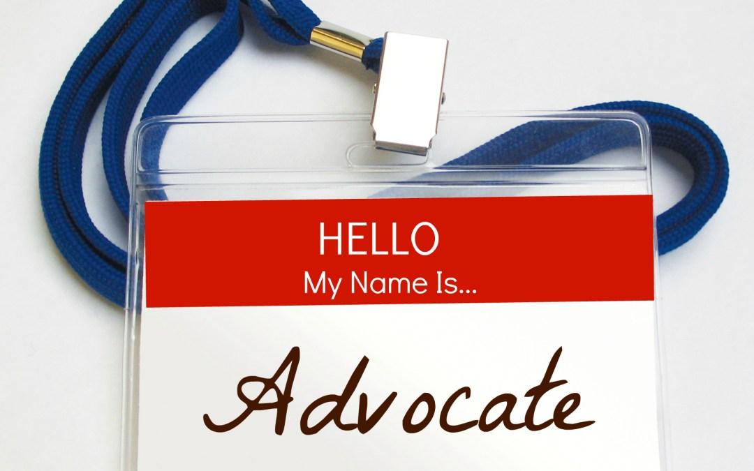 Encouraging Words:  Advocate